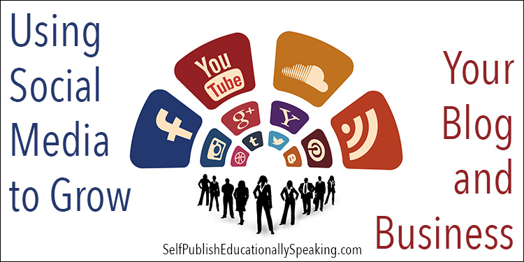 using-social-media-to-grow-your-blog-and-business