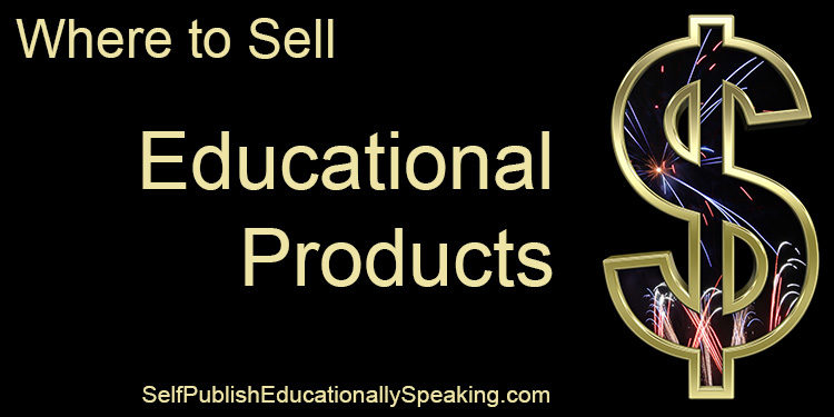 Where to Sell Educational Products