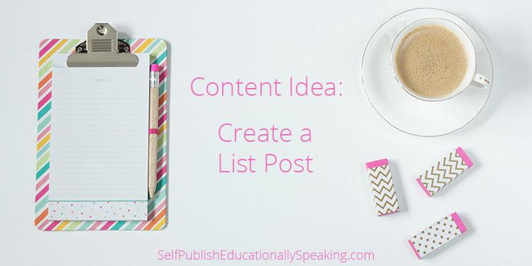 Content Idea: Create a List Post