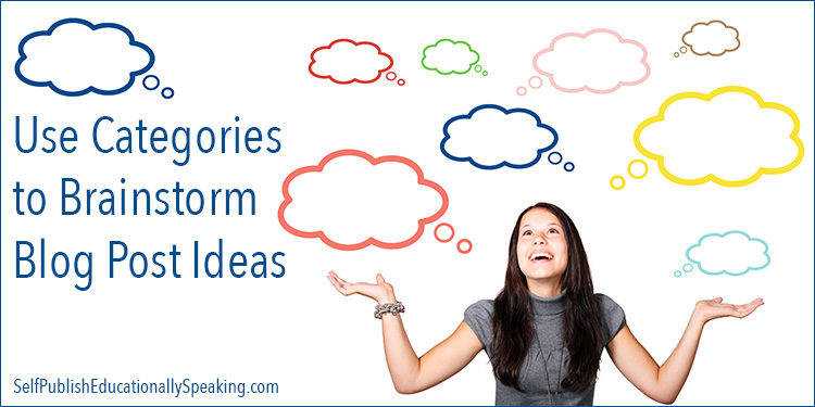 Use Categories to Brainstorm Blog Post Ideas