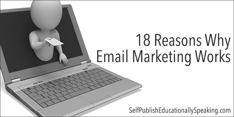 18-reasons-why-email-marketing-works