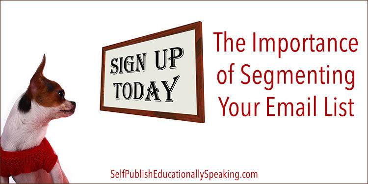 The Importance of Segmenting Your Email List