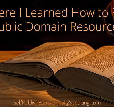 Where I Learned How to Find Public Domain Resources